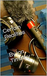 Certain Realities   By Ian Timothy