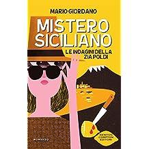 Mistero siciliano (Le indagini della zia Poldi Vol. 1) (Italian Edition)