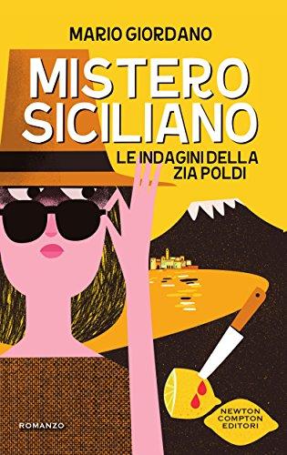 Mistero siciliano (Le indagini della zia Poldi Vol. 1) Mistero siciliano (Le indagini della zia Poldi Vol. 1) 51aFlY3wgBL