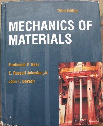 Mechanics of Materials by John T.; Johns Ferdinand Pierre; Dewolf (2001-08-01)