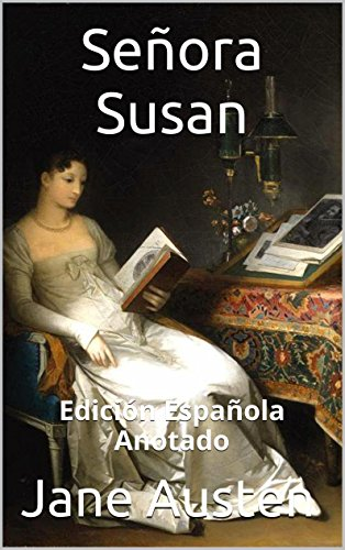 Señora Susan - Edición Española - Anotado: Edición Española - Anotado