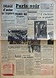 Telecharger Livres PARIS SOIR No 310 du 01 05 1941 ORAGE D ACIER SUR L ANGLETERRE L ARTILLERIE DE COTE PILONNE DOUVRES LA LUFTWAFFE ARROSE PLYMOUTH LA FENETRE SUR LA VIE LE MONTENEGRO PAYS MARTYR PAR RENE MARTEL CE SOIR LE CENTRE D INITIATIVE CONTRE LE CHOMAGE DISTRIBUE SES PREMIERS PRIX LE 8 MAI LE PLUS GRAND GALA AU PROFIT DU PRISONNIER DU SPECTACLE PREMIER MAI NOUVEAU PREMIER MAI D ESPOIR PIERRE PUCHEU SECRETAIRE D ETAT A LA PRODUCTION PAR CAMILLE FEGY PRECAUTIONS PORTUGAISES LES TROUPES (PDF,EPUB,MOBI) gratuits en Francaise