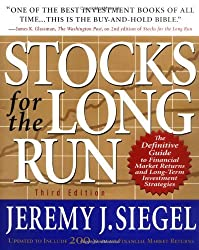 Stocks for the Long Run : The Definitive Guide to Financial Market Returns and Long-Term Investment Strategies by Jeremy J. Siegel (2002-06-21)