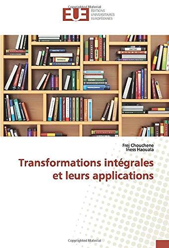 Transformations intégrales et leurs applications