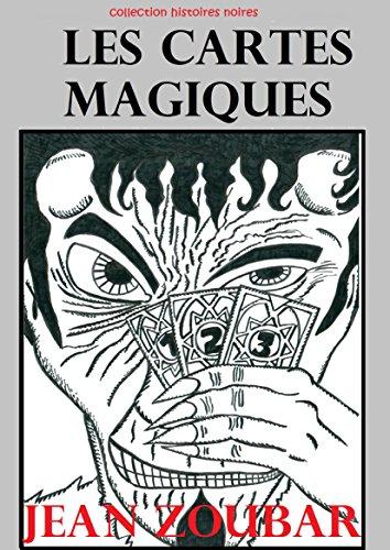 En ligne téléchargement gratuit Les cartes magiques (Histoires Noires t. 6) pdf epub