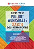 Oswaal NCERT & CBSE Pullout Worksheets Class 10 English Communicative
