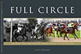 Full Circle: The Rise, Fall and Rise of Horse Racing in Chelmsford