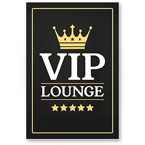 VIP Lounge Schild, Türschild, Wandschild (20 x 30 cm), Deko - Wanddeko für Zuhause, Wohnzimmer, Geschenkidee Geburtstagsgeschenk beste Freunde, Geschenk und Dekoration für die Hausbar, Party Deko