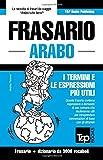 Scarica Libro Frasario Italiano Arabo e vocabolario tematico da 3000 vocaboli (PDF,EPUB,MOBI) Online Italiano Gratis