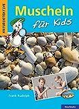 Muscheln für Kids (Naturdetektive)
