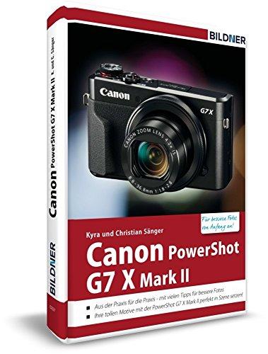 canon-powershot-g7x-mark-ii-fur-bessere-fotos-von-anfang-an-das-kamerahandbuch-fur-den-praktischen-e