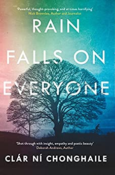 Rain Falls on Everyone by [Ní Chonghaile, Clár]