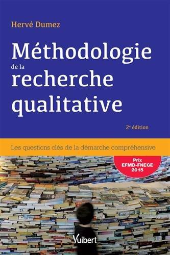 Mthodologie de la recherche qualitative - Les questions cls de la dmarche comprhensive