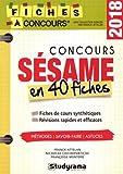 Concours Sésame : 40 fiches méthodes, savoir-faire et astuces