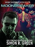 Moonbreaker (Secret Histories Book 11)