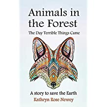 Animals in the Forest: The Day Terrible Things Came