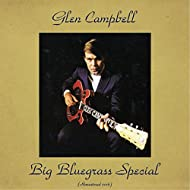 Big Bluegrass Special (feat. The Green River Boys) [Remastered 2016]