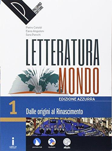 Letteraturamondo. Ediz. azzurra. Per le Scuole superiori. Con e-book. Con 2 espansioni online. Con Libro: Scrittura-Scuola&lavoro: 1