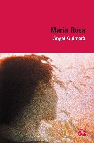 Maria Rosa (Educació 62) por Àngel Guimerà