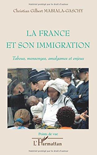 La France et Son Immigration Tabous Mens...