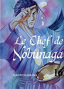Le Chef de Nobunaga Edition simple Tome 16