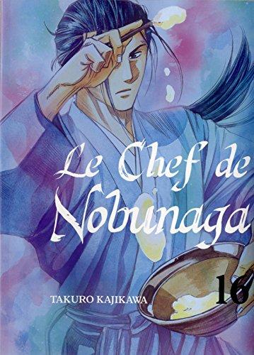 Le Chef de Nobunaga Edition simple Tome 16