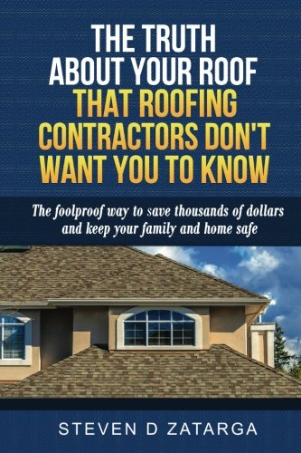 the-truth-about-your-roof-that-roofing-contractors-dont-want-you-to-know-the-foolproof-way-to-save-t