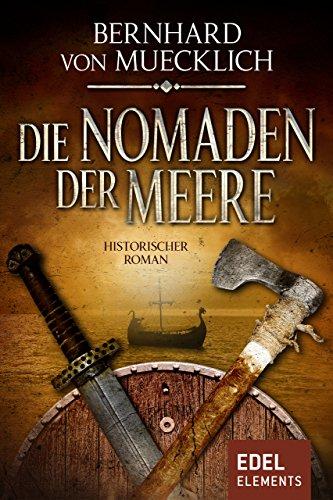 Die Nomaden der Meere: Historischer Roman (Bernstein-Saga 2)