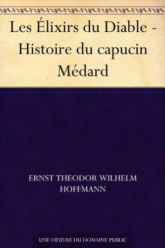 Couverture du livre Les Élixirs du Diable - Histoire du capucin Médard
