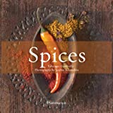 Spices: Volume 1: The History of Spices / Volume 2: The Flavor of Spices: The History of Spices v. 1