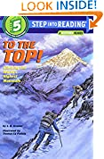 #8: To the Top!: Climbing the World's Highest Mountain (Step into Reading)