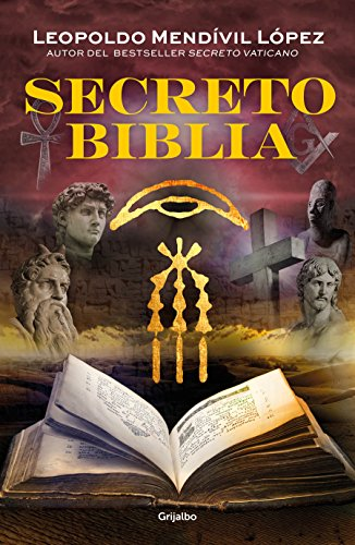 Secreto Biblia / Secret Bible por Leopoldo Mendivil