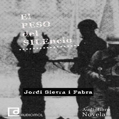 El peso del silencio [The Weight of Silence]  Audiolibri