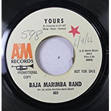 BAJA MARIMBA BAND 45 RPM YOURS / LAST OF THE RED HOT LLAMAS