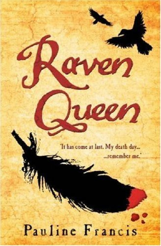Raven Queen by Pauline Francis (2007-02-12)