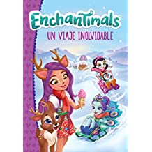 Un viaje inolvidable (Enchantimals)