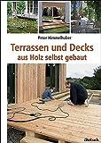 Terrassen und Decks: aus Holz selbst gebaut