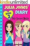 JULIA JONES' DIARY: My Secret Bully -...
