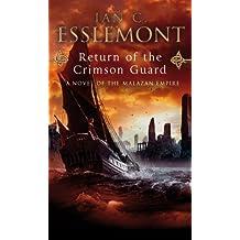 Return Of The Crimson Guard: A Novel of the Malazan Empire