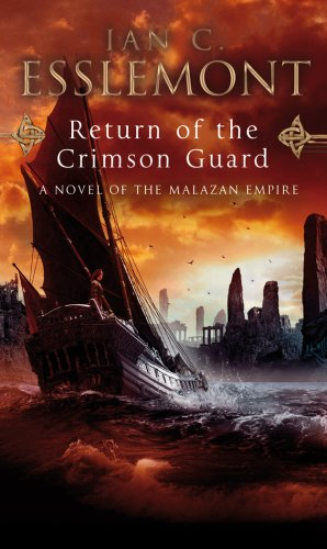 Return Of The Crimson Guard: A Novel of the Malazan Empire (English Edition)