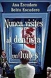 Nunca visites al dentista un lunes (Las aventuras de Peter)