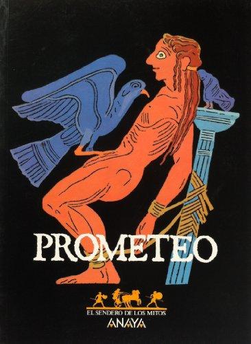 Prometeo (Sendero De Los Mitos) por Manuel Cerezales