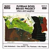 Florian Ross Brass Project: Lilacs And Laughter