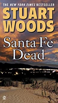 Santa Fe Dead (Ed Eagle Novel) di [Woods, Stuart]