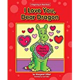 I Love You, Dear Dragon by Margaret Hillert (2016-07-15)
