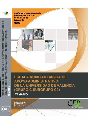 Escala Auxiliar Básica de Apoyo Administrativo de la Universidad de Valencia (Grupo C Subgrupo C2). Temario (Colección 1343) por S.L. Interconsulting Bureau