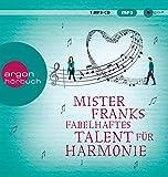 Mister Franks fabelhaftes Talent für Harmonie von Rachel Joyce