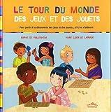 Telecharger Livres Le tour du monde des jeux et des jouets (PDF,EPUB,MOBI) gratuits en Francaise