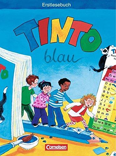 Tinto 1 - JÜL Blaue Ausgabe 2003 / 1. Schuljahr - Erstlesebuch,