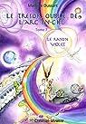 Le trésor oublié de l'arc-en-ciel, tome 7 : Le Rayon Violet